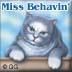 Miss Behavin